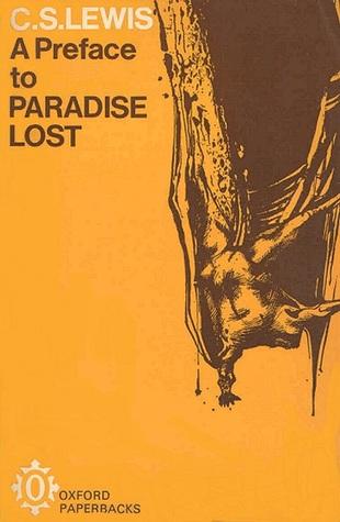 c.s. lewis a preface to paradise lost